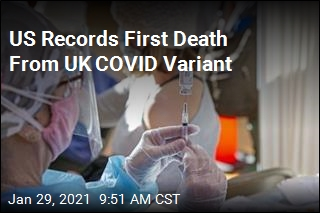 US Records First Death From UK COVID Variant
