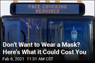 Don't Want to Wear a Mask? Here's What it Could Cost You