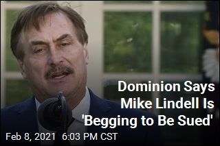 Dominion's Next Lawsuit May Be Filed Against Lindell