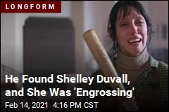 He Found Shelley Duvall, and She Was 'Engrossing'
