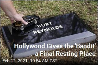 Hollywood Gives the 'Bandit' a Final Resting Place
