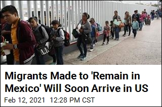 Migrants Made to 'Remain in Mexico' Will Soon Arrive in US