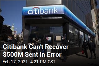Citibank Can't Recover $500M Sent in Error