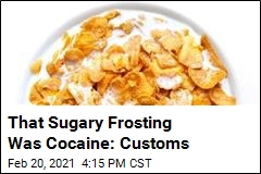 Agents Intercept Corn Flakes With a Cocaine Coating