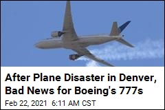 After Plane Disaster in Denver, Bad News for Boeing's 777s