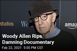 Woody Allen Calls Abuse Documentary 'Hit Piece'