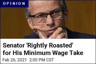 Senator 'Rightly Roasted' for His Minimum Wage Take