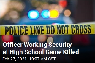 Officer Working Security at High School Game Killed