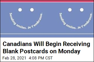 Canadians Will Begin Receiving Blank Postcards on Monday