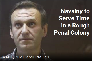 Navalny to Serve Time in a Rough Penal Colony