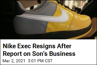 Nike Exec Resigns After Report on Son's Business