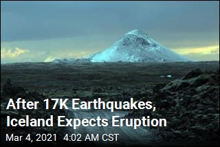 After 17K Earthquakes, Iceland Expects Eruption