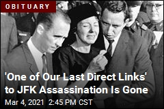 'One of Our Last Direct Links' to JFK Assassination Is Gone