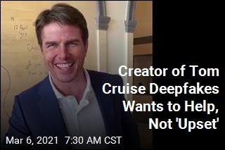 Creator of Tom Cruise Deepfakes: I Wasn't Trying to Trick People