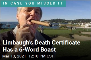 Limbaugh's Death Certificate Has a 6-Word Boast