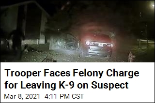 Trooper Faces Felony Charge for Leaving K-9 on Suspect