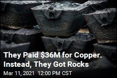 They Paid $36M for Copper. Instead, They Got Rocks
