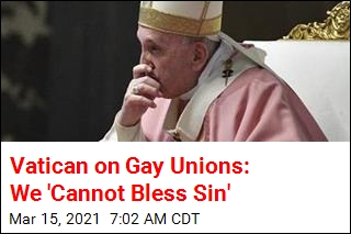 Vatican on Gay Unions: We 'Cannot Bless Sin'
