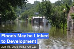Floods May be Linked to Development