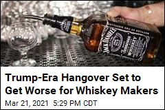 Trump-Era Hangover Set to Get Worse for Whiskey Makers