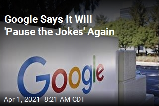 Google Cancels April Fool's Jokes for a Second Year