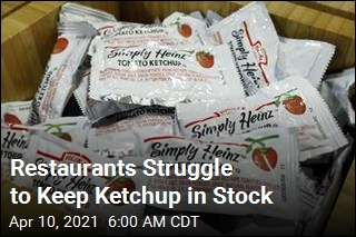 Restaurants' New Battle: a Ketchup Shortage
