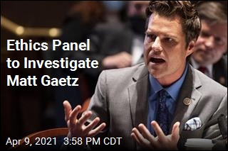 House Panel to Open Its Own Gaetz Probe