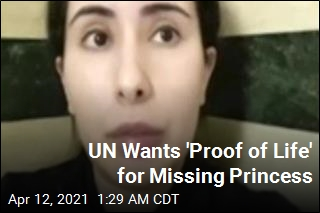 UN Wants 'Proof of Life' for Missing Princess