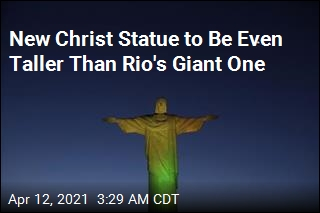 New Christ Statue to Be Even Taller Than Rio's Giant One