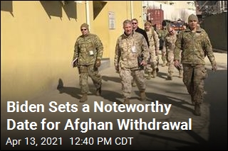 New Date for Having Troops Out of Afghanistan: Sept. 11