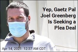 Yep, Joel Greenberg Is Seeking a Plea Deal