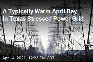 A Typically Warm April Day in Texas Stressed Power Grid
