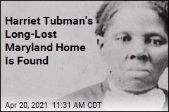Harriet Tubman's Long-Lost Maryland Home Is Found