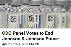 CDC Panel Votes to End Johnson & Johnson Pause