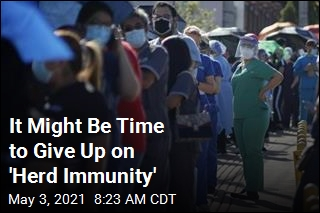 It Might Be Time to Give Up on 'Herd Immunity'