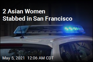 2 Asian-American Women Stabbed in San Francisco