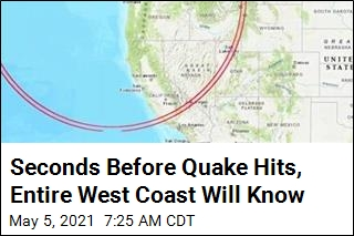 Everyone on West Coast Can Now Get Earthquake Warnings