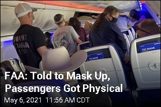FAA: Told to Mask Up, Passengers Got Physical