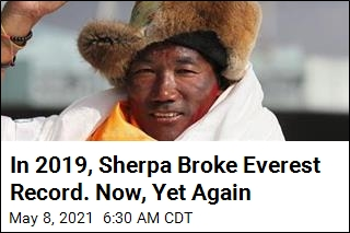 In 2019, Sherpa Broke Everest Record. Now, Yet Again