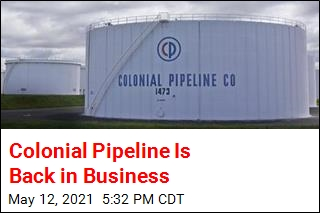 Colonial Pipeline Is Back in Business