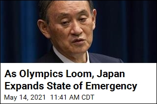 As Olympics Loom, Japan Expands State of Emergency