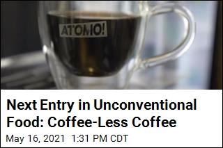 Next Entry in Unconventional Food: Coffee-Less Coffee