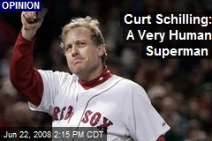 Curt Schilling: A Very Human Superman