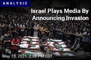 Israel Plays Media By Announcing Invasion