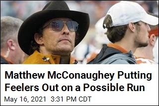 Matthew McConaughey Putting Feelers Out on a Possible Run