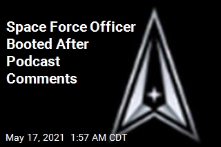 Space Force Officer Relieved of Command After Podcast Comments