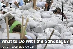What to Do With the Sandbags?