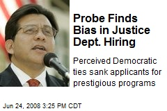 Probe Finds Bias in Justice Dept. Hiring