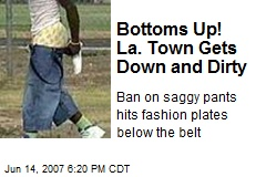 Bottoms Up! La. Town Gets Down and Dirty