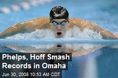 Phelps, Hoff Smash Records in Omaha